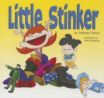 Little Stinker By Sanzo, Stephen/ Mullaney, Mark (ILT)