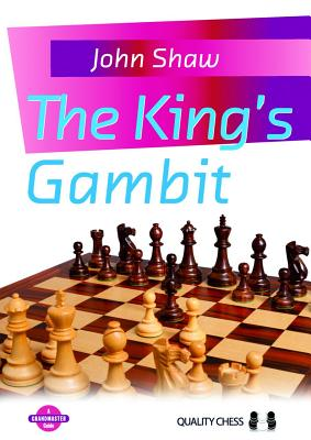 The King's Gambit By Shaw, John